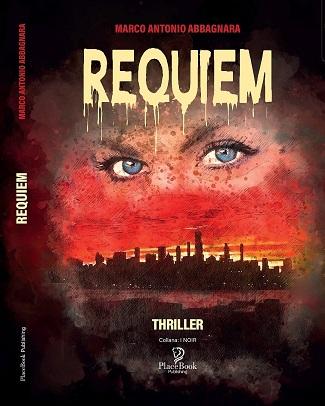 Requiem: anteprima dal libro e intervista a Marco Antonio Abbagnara