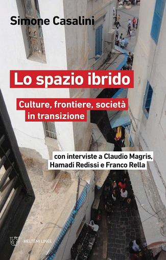 Lo spazio ibrido: presentazione del libro e intervista a Simone Casalini
