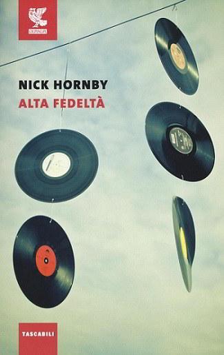 Tutto su Alta fedeltà, il romanzo cult di Nick Hornby