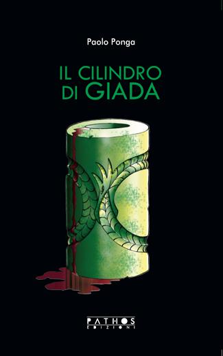 Il cilindro di giada: presentazione e intervista a Paolo Ponga
