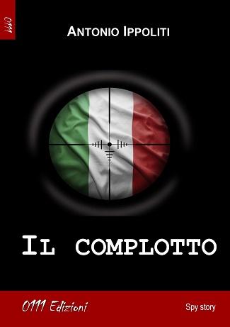 Il complotto: presentazione del libro e intervista ad Antonio Ippoliti