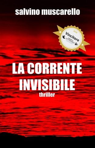 La corrente invisibile: presentazione e intervista a Salvino Muscarello
