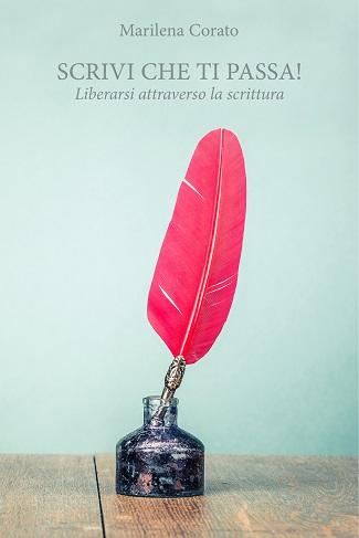 Scrivi che ti passa: presentazione e intervista a Marilena Corato