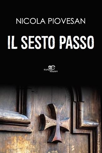 Il sesto passo: presentazione del libro e intervista a Nicola Piovesan