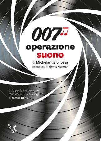 007 Operazione suono: presentazione del libro di Michelangelo Iossa