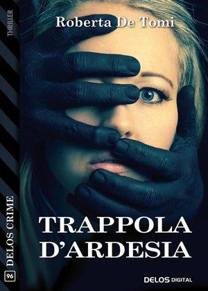 Trappola d'ardesia: presentazione e intervista a Roberta De Tomi