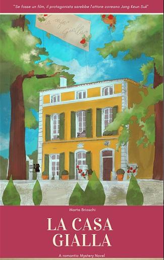La Casa Gialla: presentazione del libro e intervista a Marta Brioschi