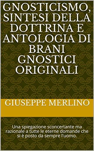 Gnosticismo: presentazione del libro e intervista a Giuseppe Merlino
