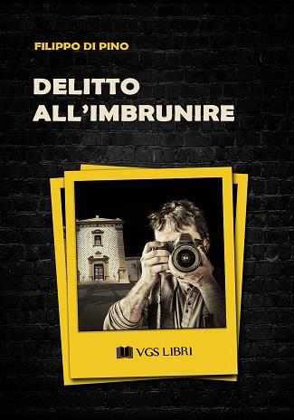 Delitto all'imbrunire: presentazione e intervista a Filippo Di Pino