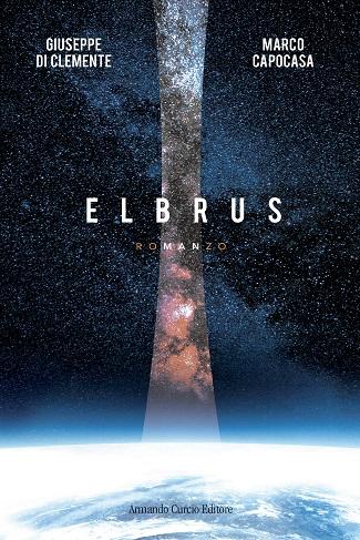 Elbrus: presentazione del libro di Giuseppe Di Clemente e Marco Capocasa