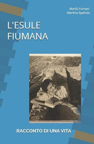 L'esule fiumana: presentazione e intervista a Maria Lucia Furnari