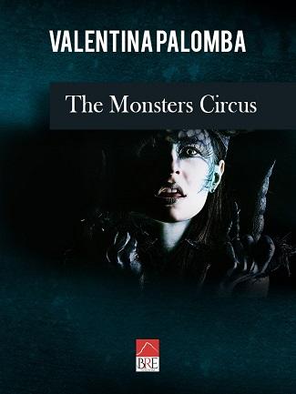 The Monsters Circus: presentazione e intervista a Valentina Palomba