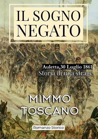 Il sogno negato: presentazione e intervista a Mimmo Toscano