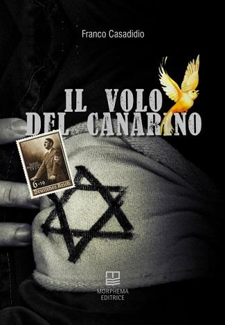 Il volo del canarino: presentazione e intervista a Franco Casadidio