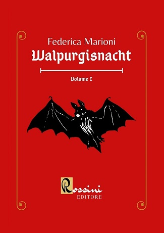 Walpurgisnacht – Volume I: presentazione e intervista a Federica Marioni