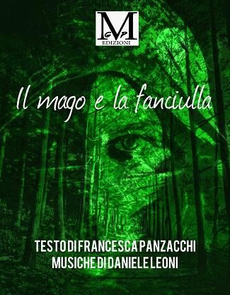 Il mago e la fanciulla: presentazione del libro di Francesca Panzacchi e Daniele Leoni