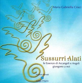 Sussurri Alati: presentazione del libro e intervista a Maria Gabriella Crisci