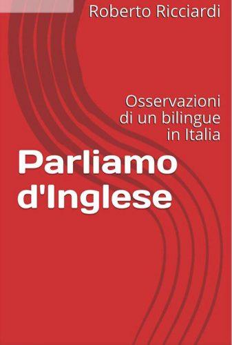 Parliamo d'inglese: presentazione del libro di Roberto Ricciardi