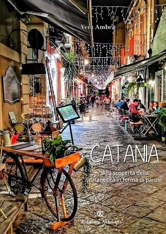 Catania – Alla scoperta della catanesità in forma di parole: intervista a Vera Ambra