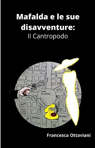 Mafalda e le sue disavventure – Il Cantropodo: intervista a Francesca Ottaviani