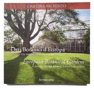 Orti Botanici d'Europa: presentazione del libro e intervista a Cristina Archinto