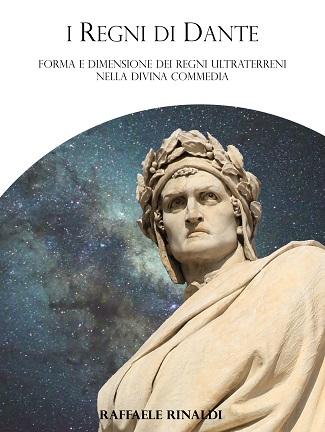 I regni di Dante: presentazione e intervista a Raffaele Rinaldi