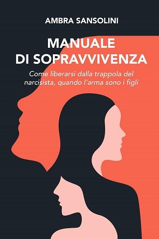Manuale di sopravvivenza: presentazione e intervista ad Ambra Sansolini