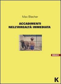 Accadimenti nell'irrealtà immediata: recensione del libro di Max Blecher