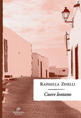 Cuore lontano: presentazione del libro e intervista a Raffaella Zinelli