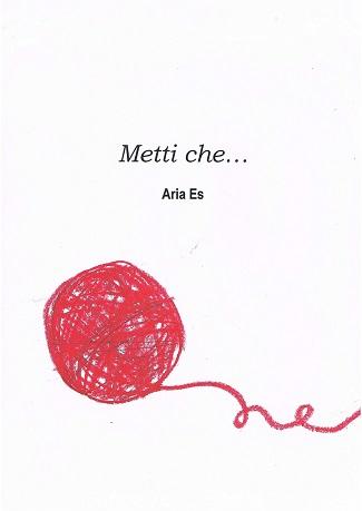 """Presentazione del libro """"Metti che…"""" e intervista ad Arianna Esposito"""