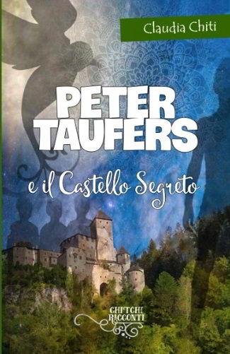 Peter Taufers e il Castello Segreto: presentazione e intervista a Claudia Chiti