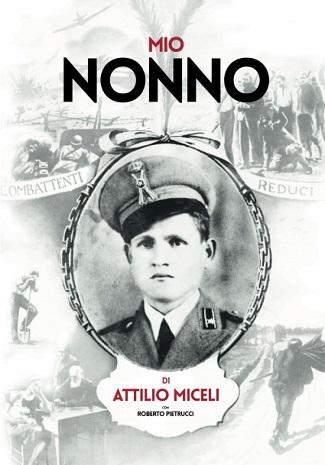 Mio Nonno: presentazione del libro e intervista ad Attilio Miceli