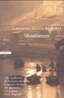 7 motivi per leggere Shantaram di Gregory Roberts | Recensione