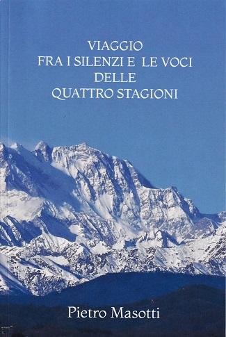 Viaggio fra i silenzi e le voci delle quattro stagioni: intervista a Pietro Masotti