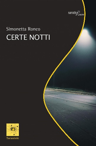 Certe notti: presentazione del libro e intervista a Simonetta Ronco