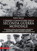 I migliori 17 libri sulla seconda guerra mondiale (saggi e romanzi)