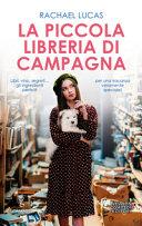 La piccola libreria di campagna di Rachael Lucas: la recensione di Caterina Di Cesare