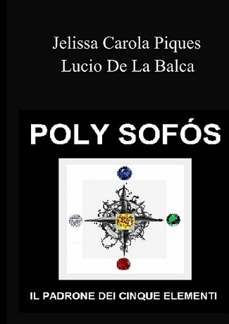 Poly Sofòs: presentazione del libro di Jelissa Carola Piques e Lucio De La Balca