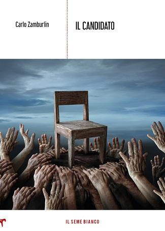 Il candidato: presentazione del libro e intervista a Carlo Zamburlin