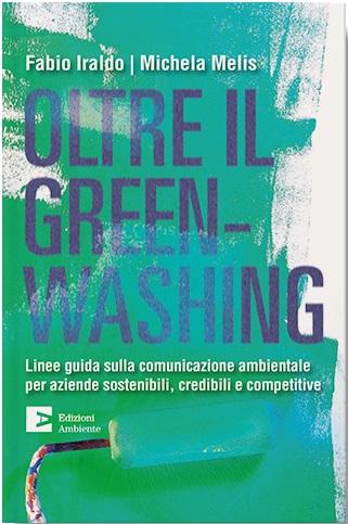 Oltre il greenwashing: presentazione e intervista a Fabio Iraldo