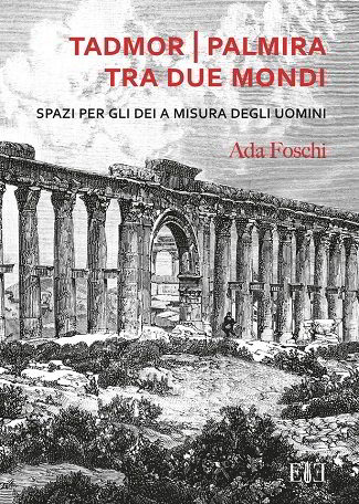 Tadmor | Palmira tra due mondi: recensione