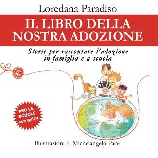 Il libro della nostra adozione! Intervista a Loredana Paradiso
