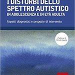 Libri sui disturbi dello spettro autistico