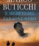Il segreto del faraone nero - Marco Buticchi